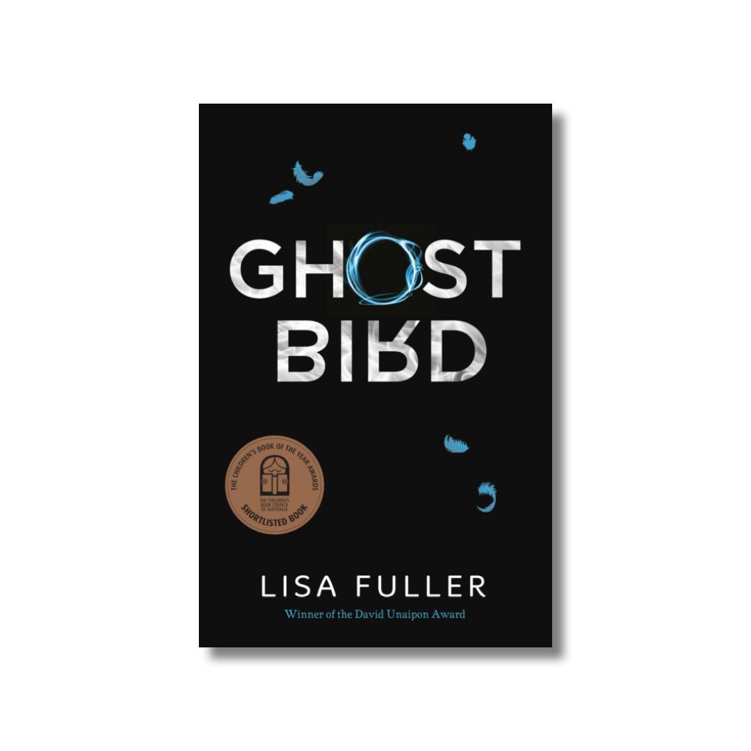 Cover of Lisa Fuller's Ghost Bird.