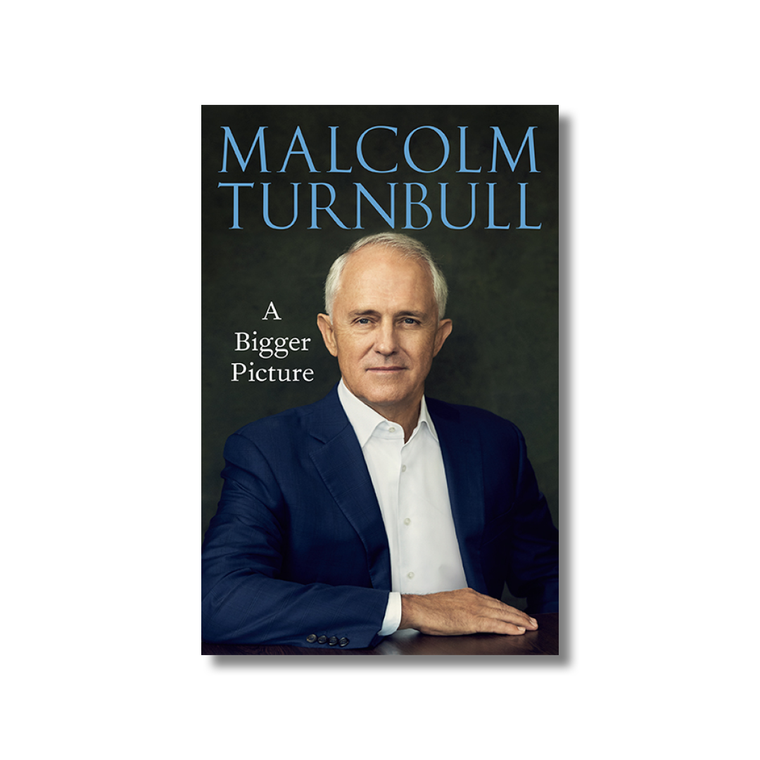 Cover of Malcolm Turnbull's A Bigger Picture.