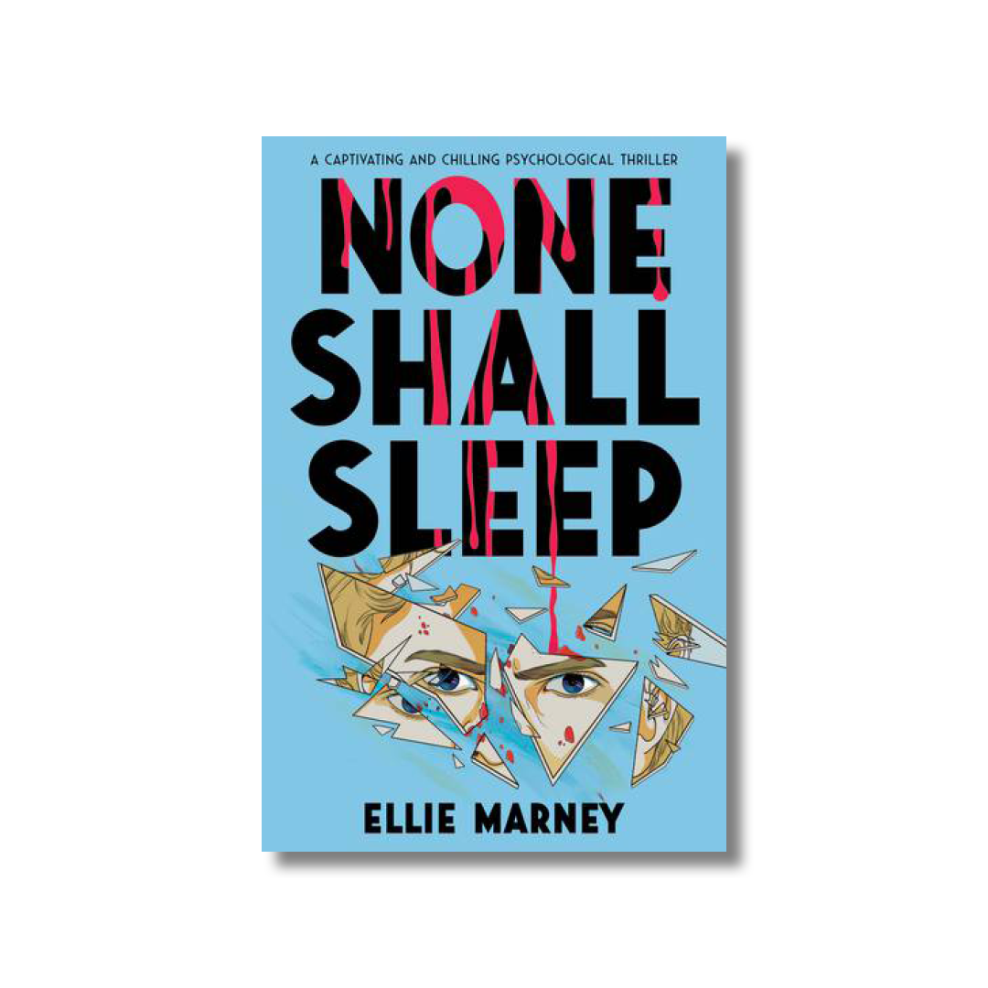 Cover of Ellie Marney's None Shall Sleep.