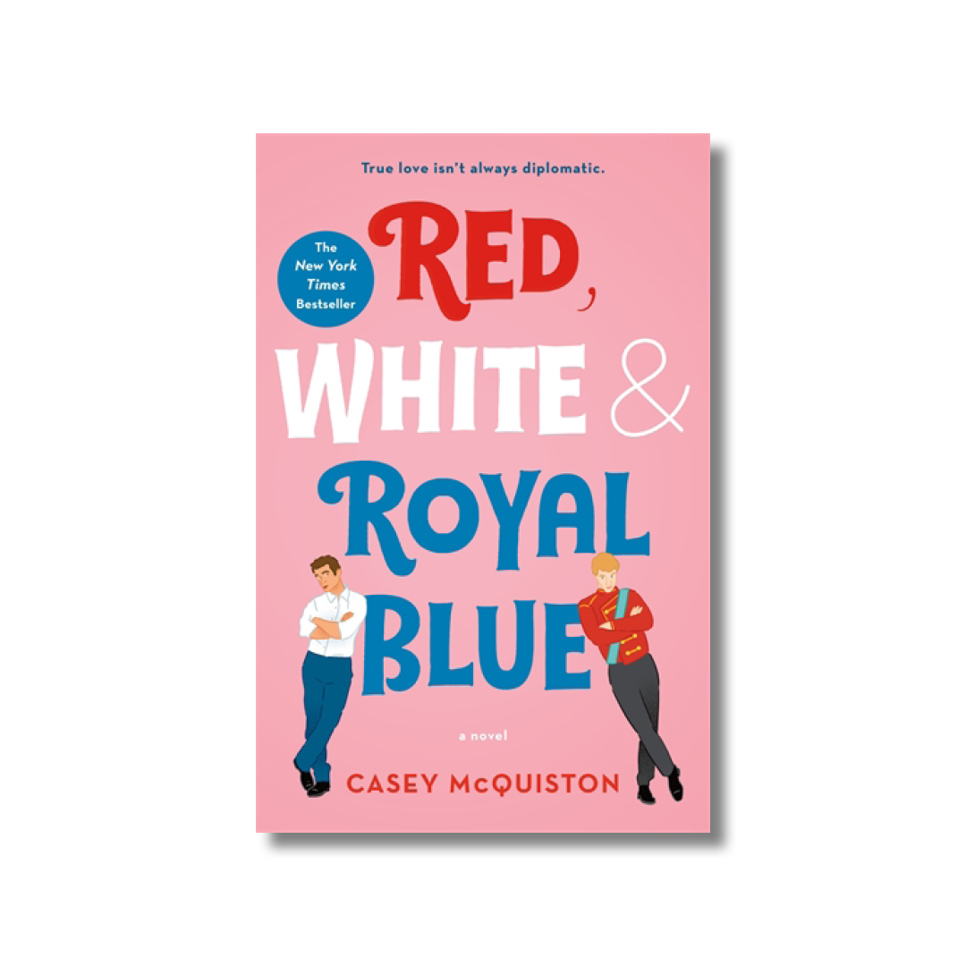 Cover of Casey McQuiston's Red, White & Royal Blue.