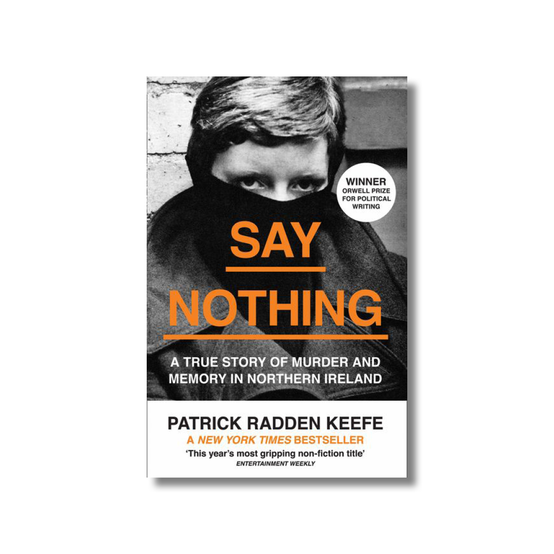 Cover of Patrick Radden Keefe's Say Nothing.