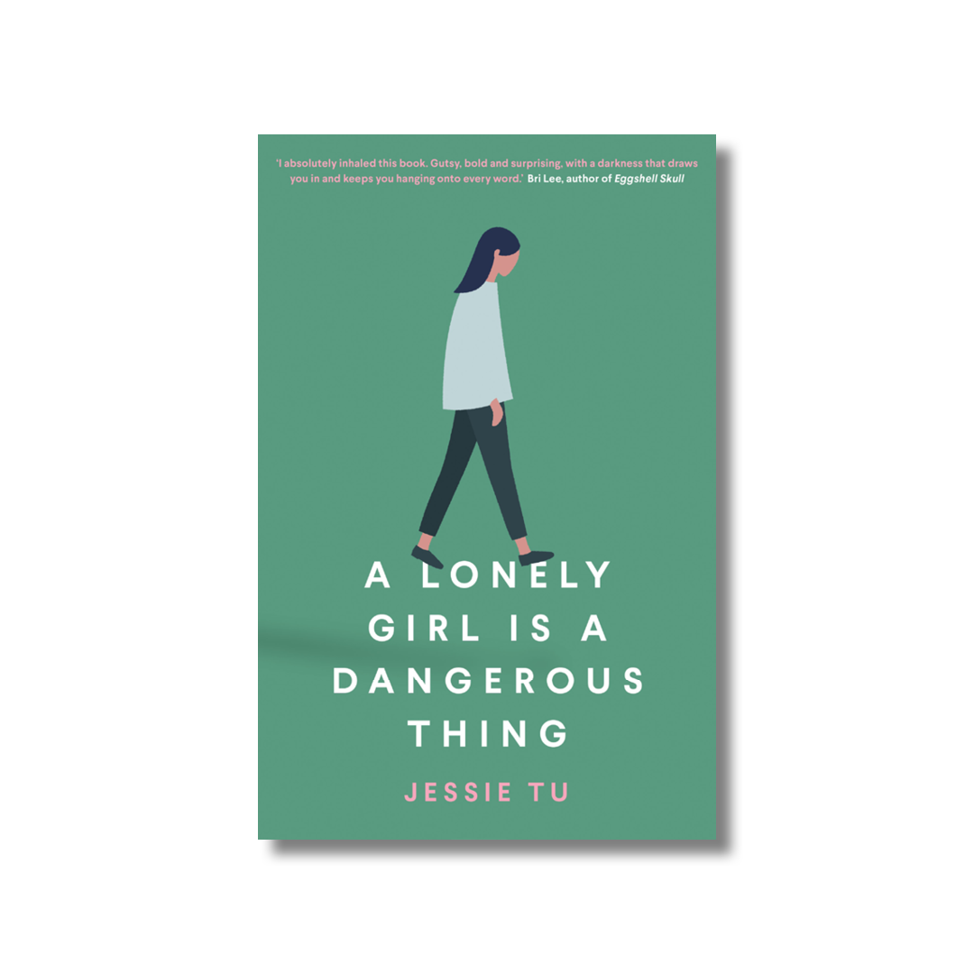 Cover of Jessie Tu's A Lonely Girl is a Dangerous Thing.