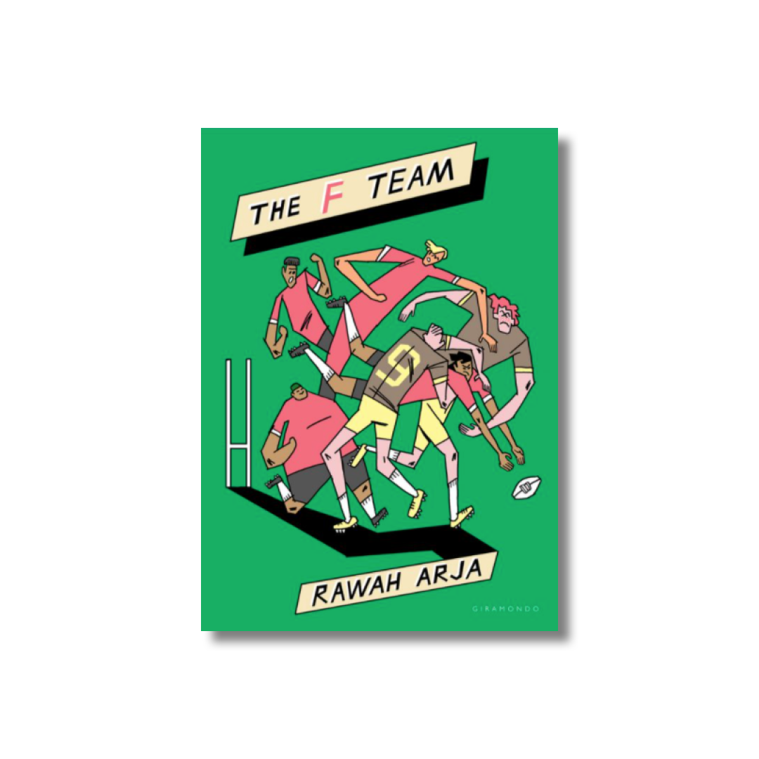 Cover of Rawah Arja's The F Team.