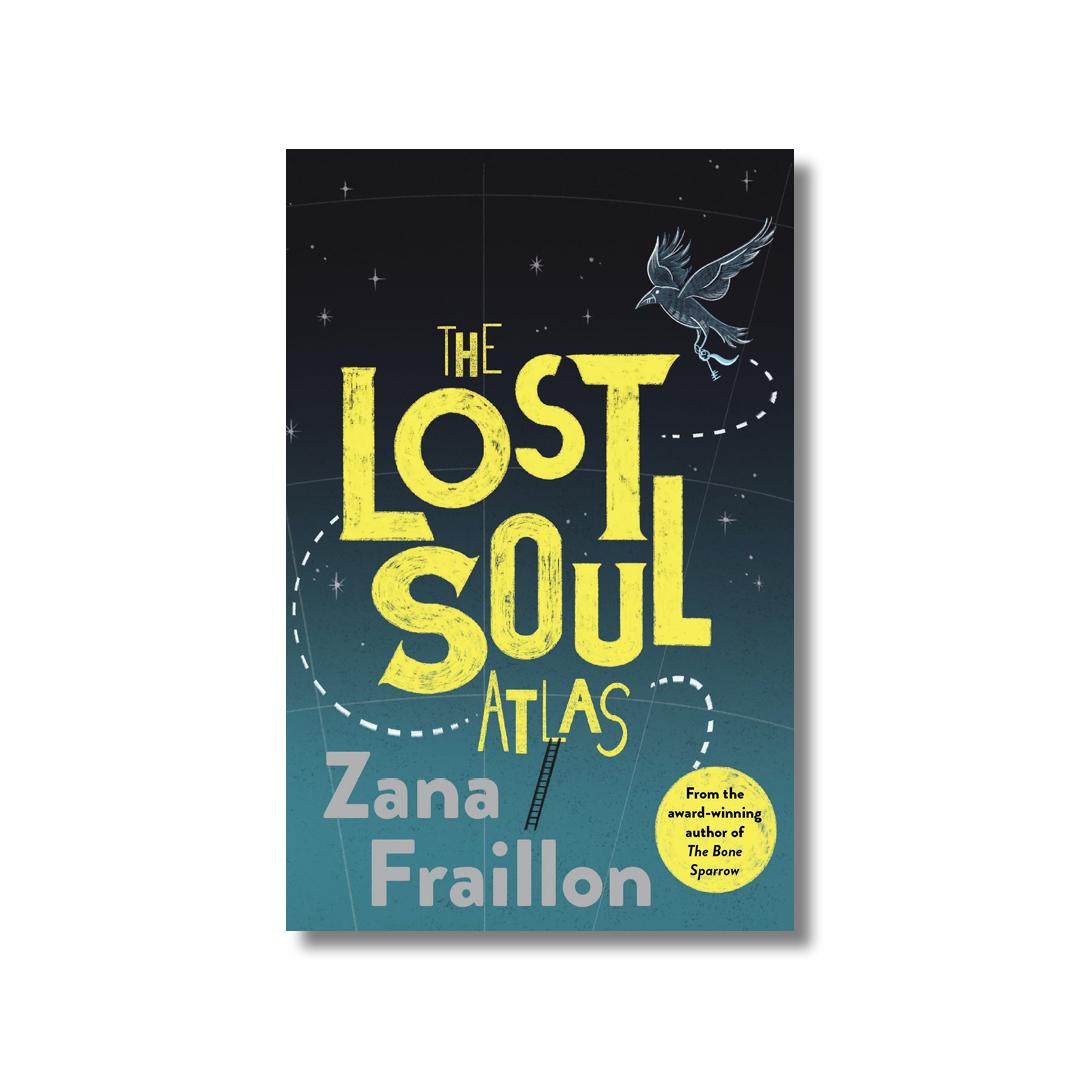 Cover of Zana Fraillon's The Lost Soul Atlas.