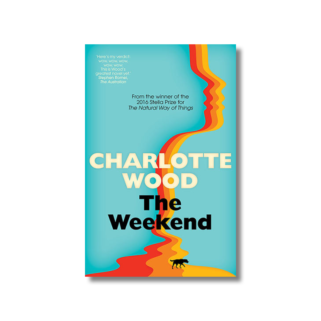 Cover of Charlotte Wood's The Weekend.