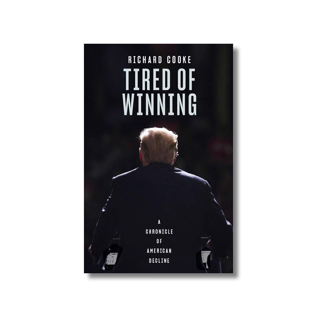 Cover of Richard Cooke's Tired of Winning.