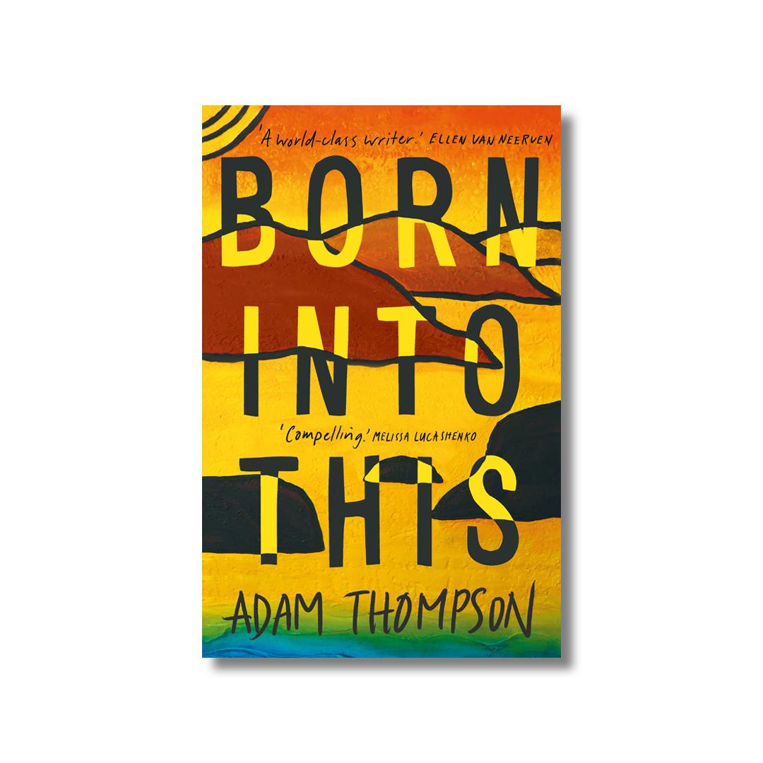Cover of Adam Thompson's Born Into This