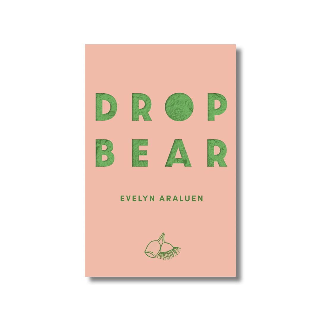 Cover of Evelyn Araluen's Dropbear