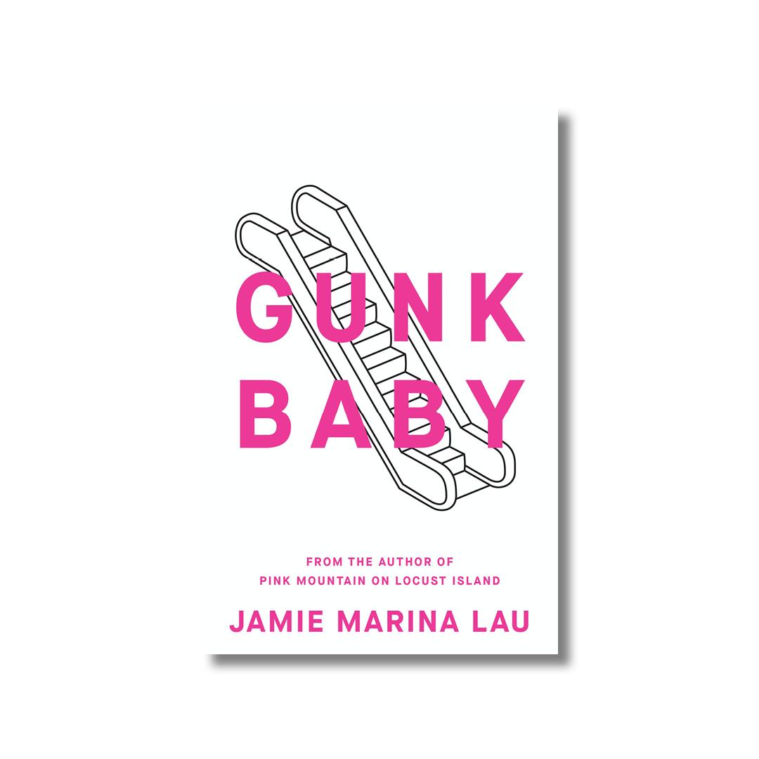 Cover of Jamie Marina Lau's Gunk Baby