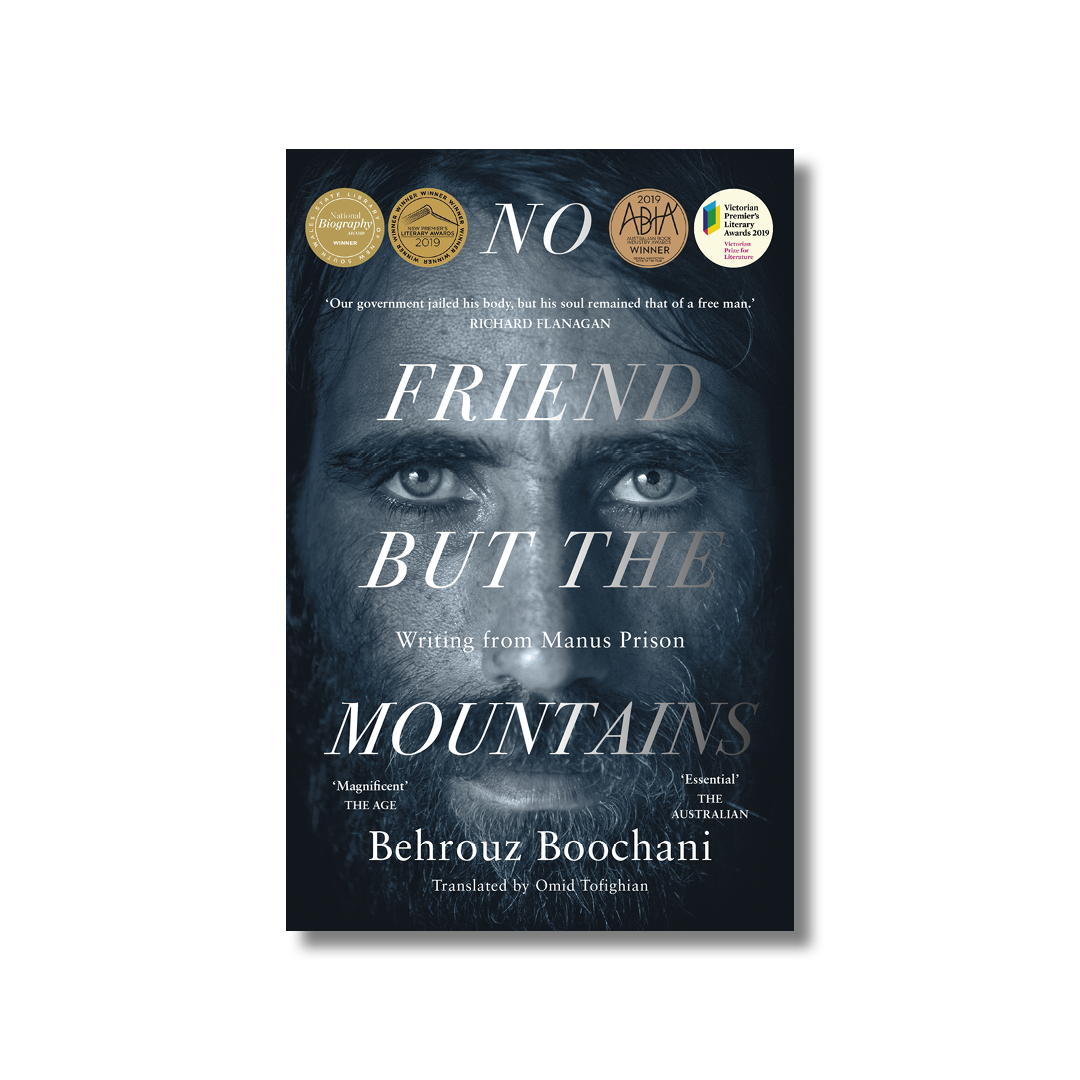 Cover of Behrouz Boochani's No Friend But the Mountains