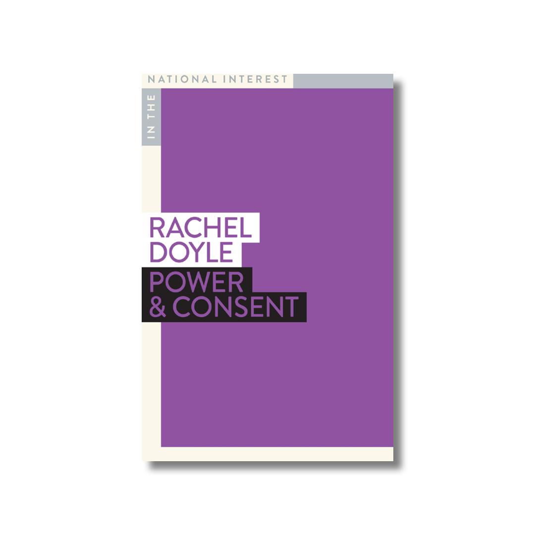 Cover of Rachel Doyle's Power & Consent