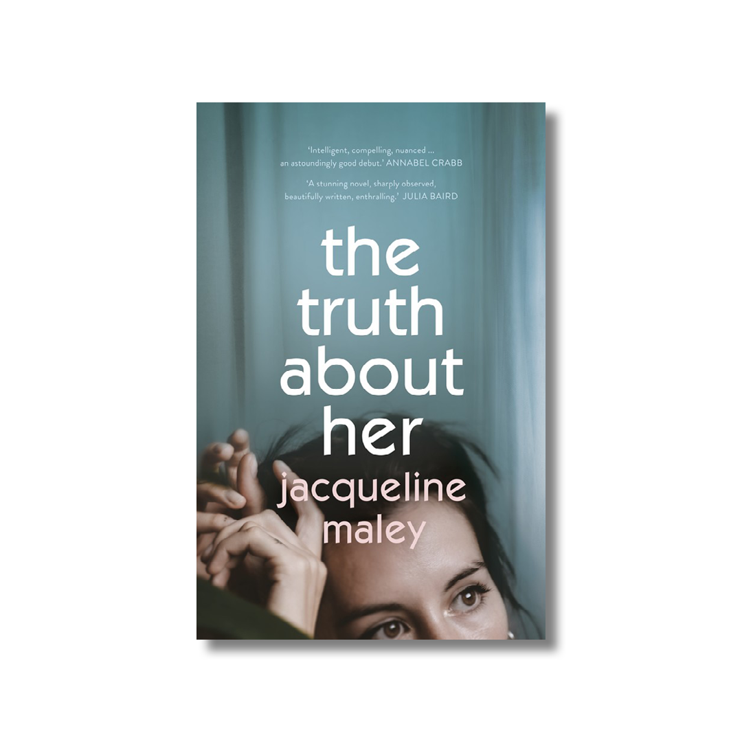 Cover of Jacqueline Maley's The Truth About Her