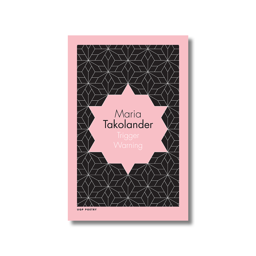 Front cover of Maria Takolander's 'Trigger Warning'. The title and artist name are positioned in the centre of the cover and are surrounded by a pastel pink geometric shape. The background is black with the outline of an intricate geometric design in the same pastel pink.