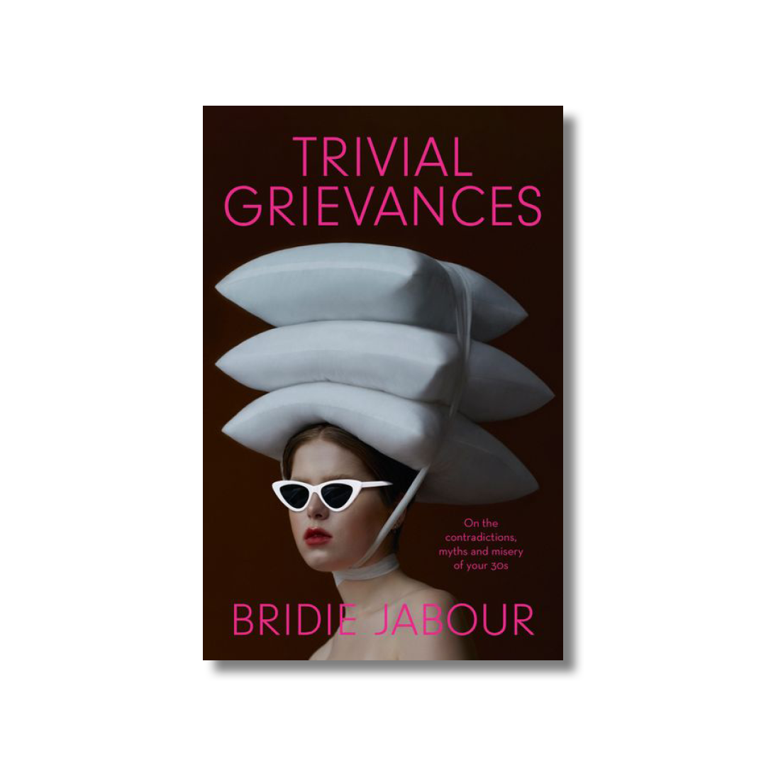 Cover of Bridie Jabour's Trivial Grievances